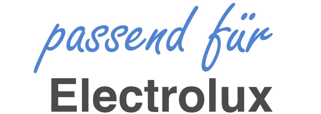 passend für Electrolux